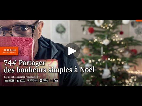 74# Partager des bonheurs simples à Noël