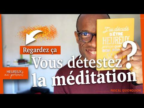 Vous détestez la méditation ? Regardez-ça