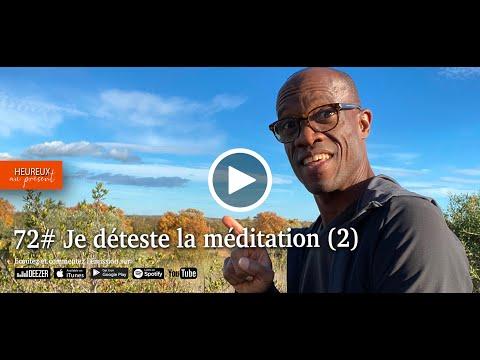 72# Je déteste la méditation (2)