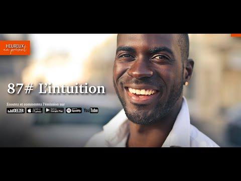 87# L'intuition, une étrangère qui vous veut du bien